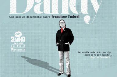 Anatomía de un Dandy, documental sobre Francisco Umbral